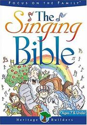 Cover of: The Singing Bible (Heritage Builders)