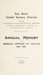 Cover of: [Report 1951] | East Berks (Berkshire United Sanitary Districts)
