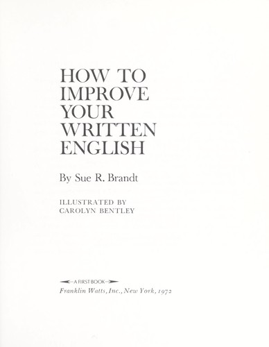 How to improve your written English by Sue R. Brandt