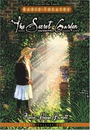 Cover of: The Secret Garden (Radio Theatre) | Frances Hodgson Burnett