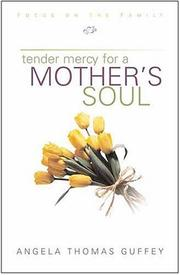 Cover of: Tender Mercy for a Mother's Soul
