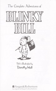 Cover of: The Complete Adventures of Blinky Bill (Bluegum)