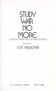 Cover of: Study war no more: a selection of alternatives