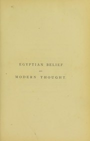 Cover of: Egyptian belief and modern thought | James Bonwick