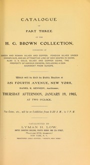 Cover of: Catalogue of part three of the H. G. Brown collection ... | Lyman Haynes Low