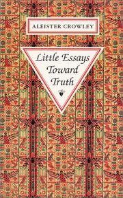 Cover of: Little Essays Toward Truth | Aleister Crowley