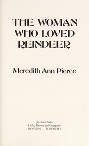 Cover of: The woman who loved reindeer