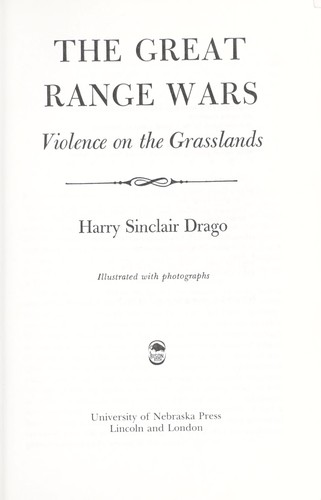 The great range wars : violence on the grasslands by