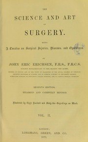 Cover of: The science and art of surgery | John Eric Erichsen