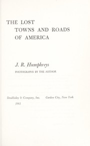 Cover of: The lost towns and roads of America |