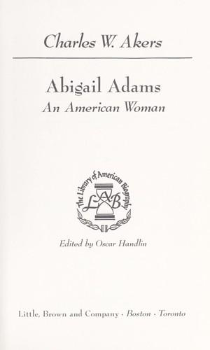 abigail adams an american woman essay Abigail adams: a revolutionary american woman (library of american biography series), 3rd edition.