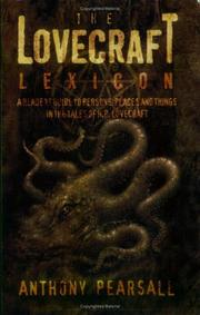 Cover of: The Lovecraft Lexicon | Anthony Brainard Pearsall