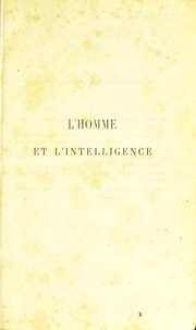 Cover of: L' homme et l'intelligence
