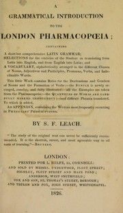Cover of: A grammatical introduction to the London Pharmacopoeia | S. F. Leach