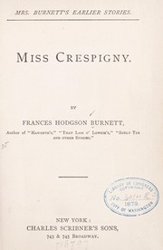 Cover of: Miss Crespigny: a love story
