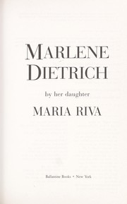 Cover of: Marlene Dietrich | Maria Riva