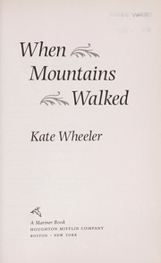 When mountains walked