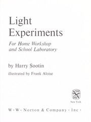 Cover of: Light experiments for home workshop and school laboratory