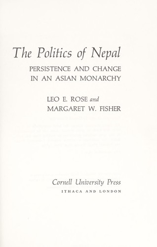 The politics of Nepal by Leo E. Rose