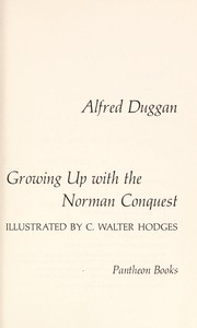 Cover of: Growing up with the Norman Conquest