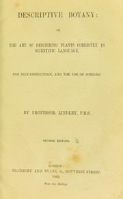 Cover of: Descriptive botany, or, The art of describing plants correctly in scientific language