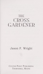 Cover of: The cross gardener