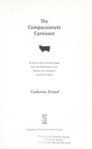 Cover of: The compassionate carnivore | Catherine Friend