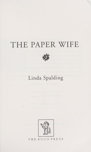 The paper wife by Linda Spalding