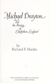 Cover of: Michael Drayton and the passing of Elizabethan England
