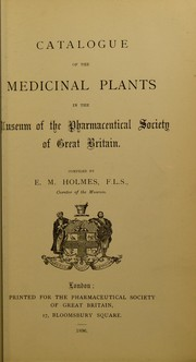 Cover of: Catalogue of the medicinal plants | Pharmaceutical Society of Great Britain. Museum