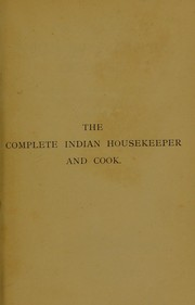 Cover of: The complete Indian housekeeper and cook