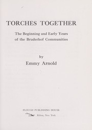 Cover of: Torches together | Emmy Arnold