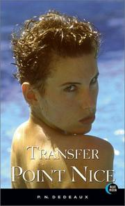Cover of: Transfer point Nice by P. N. Dedeaux