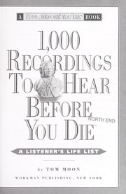 Cover of: 1,000 recordings to hear before you die | Tom Moon