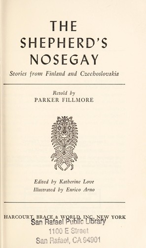 The shepherd's nosegay; stories from Finland and Czechoslovakia by