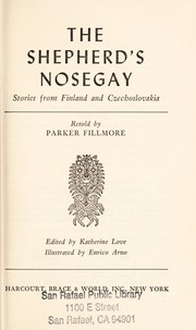 Cover of: The shepherd's nosegay; stories from Finland and Czechoslovakia |