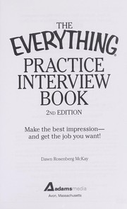 Cover of: The everything practice interview book | Dawn Rosenberg McKay