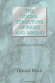 Cover of: The social structure of right and wrong | Donald J. Black