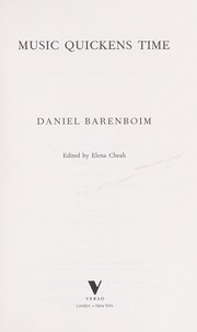 Cover of: Music quickens time | Daniel Barenboim