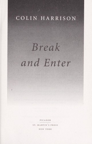 Break and enter by Harrison, Colin
