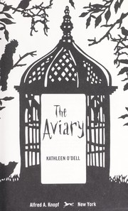 Cover of: The aviary | Kathleen O