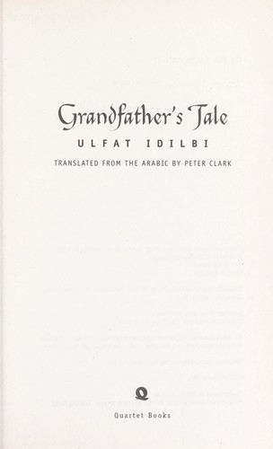 Grandfather's tale by Ulfat Idlibī