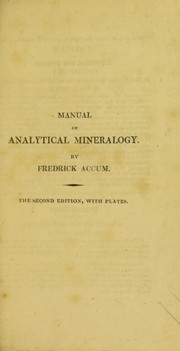 Cover of: A manual of analytical mineralogy. Intended to facilitate the practical analysis of minerals
