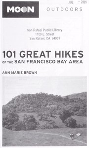 Cover of: 101 great hikes of the San Francisco Bay Area