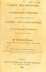 Cover of: The cook's dictionary, and house-keeper's directory
