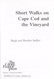 Cover of: Short walks on Cape Cod and the Vineyard