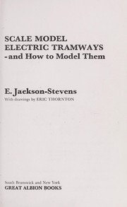 Cover of: Scale model electric tramways - and how to model them
