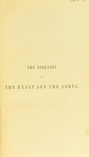 Cover of: The diseases of the heart and the aorta