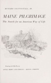 Cover of: Maine pilgrimage; the search for an American way of life |