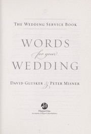 Cover of: Words for your wedding | David Lowell Glusker